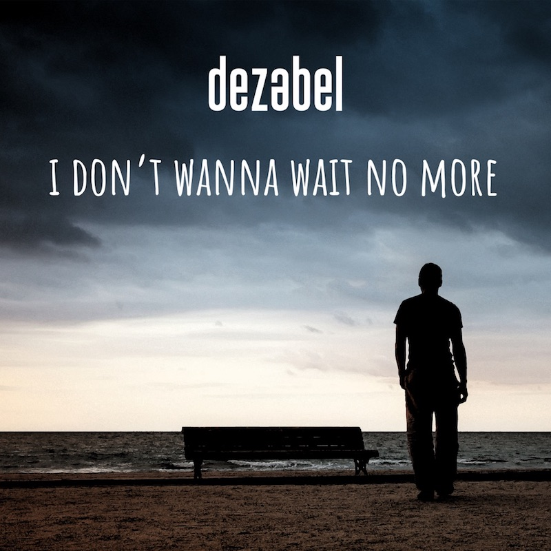 "dezabel - ""I Don't Wanna Wait No More!"" cover"