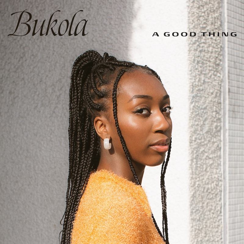 """Bukola - """"A Good Thing"""" song cover art"""