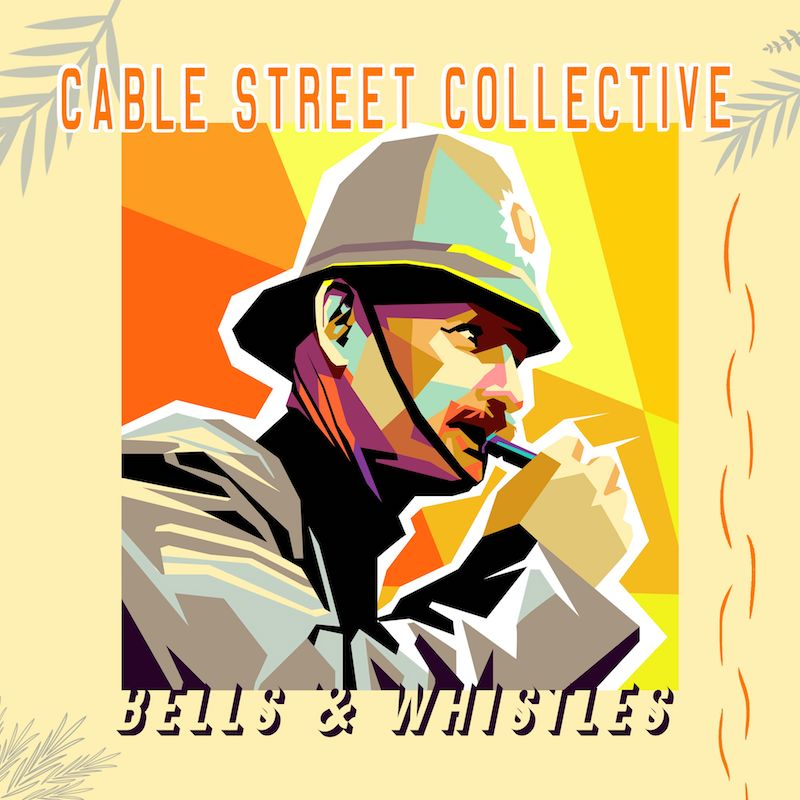 """Cable Street Collective's """"Bells & Whistles"""" cover art."""