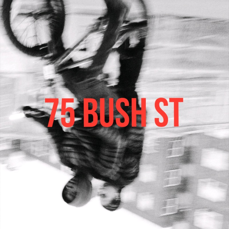 "Clyde Guevara's ""75 Bush St"" song cover art."