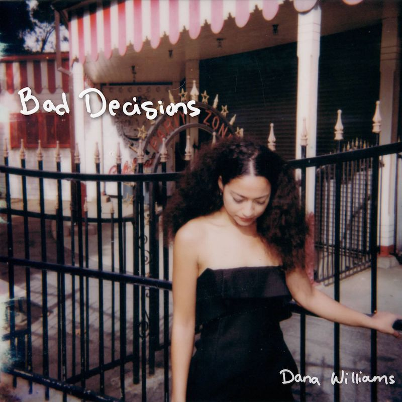 """Dana Williams's """"Bad Decisions"""" song (front) cover."""
