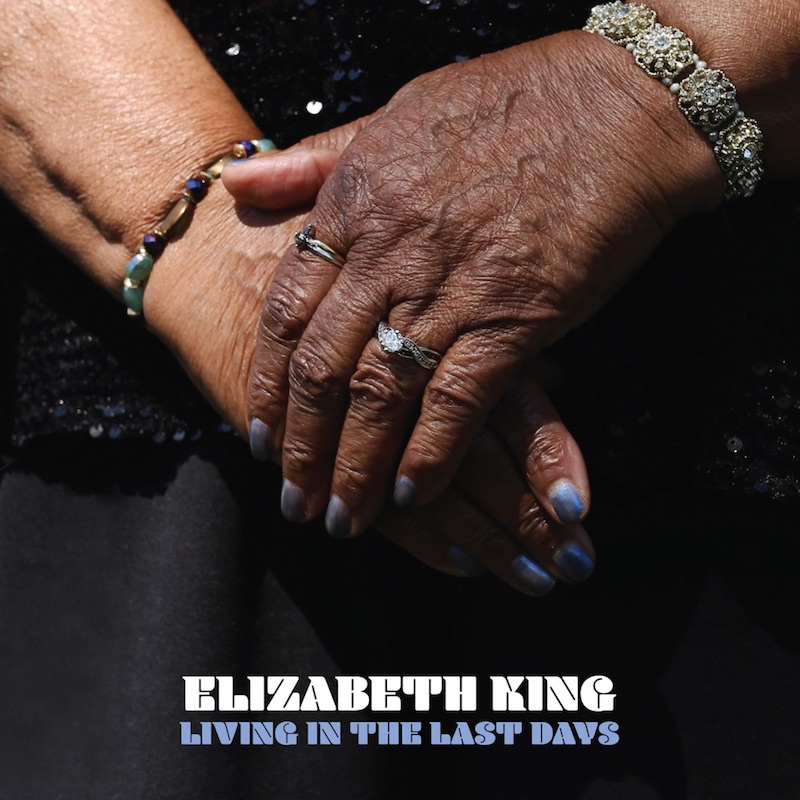 "Elizabeth King - ""Living in the Last Days"" cover art"