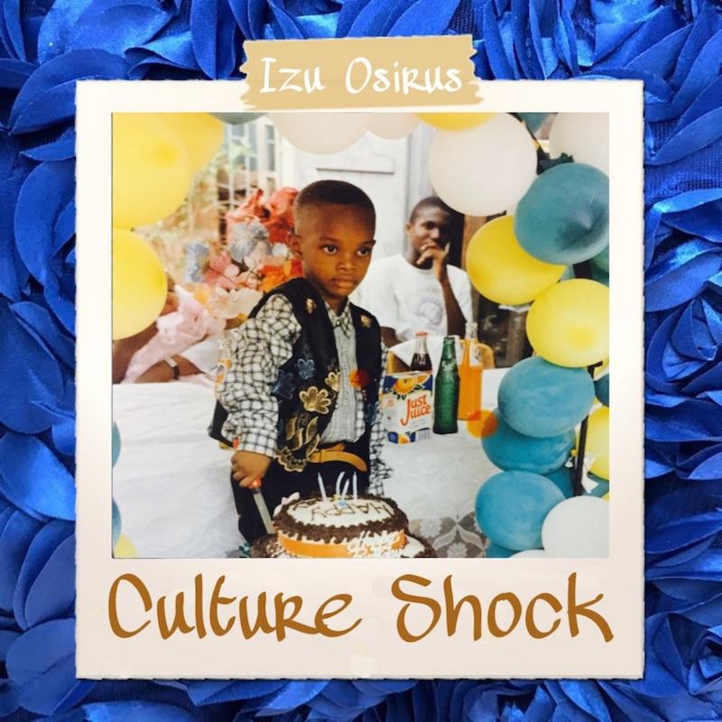 """Izu Osirus's """"Culture Shock"""" album cover art."""