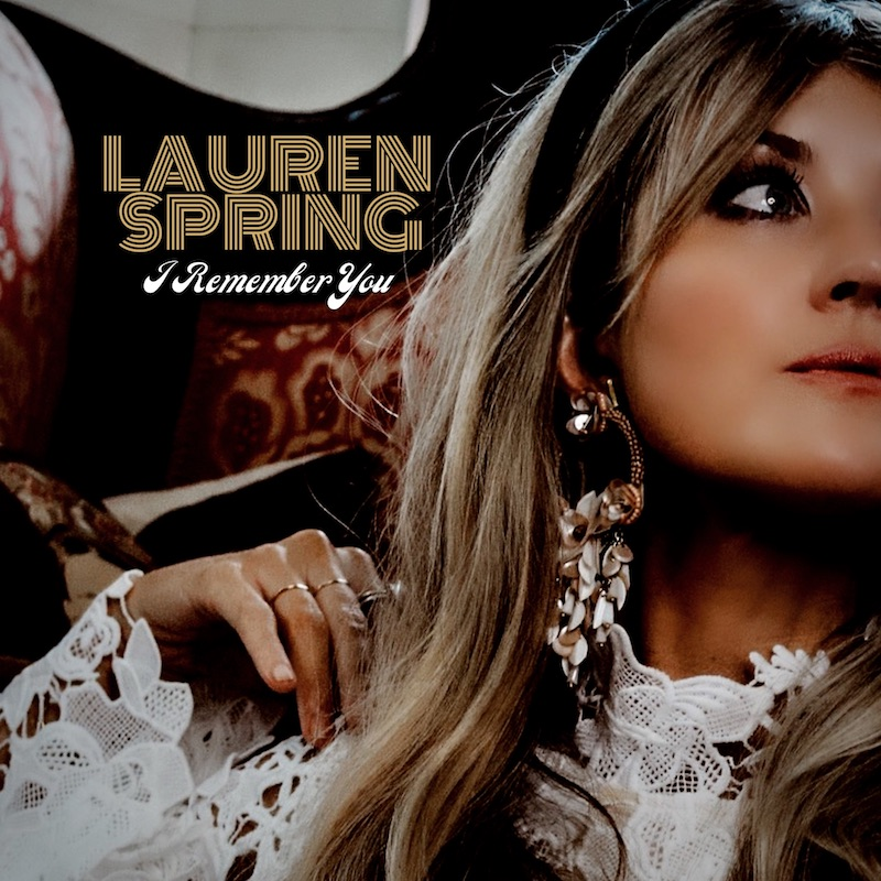 "Lauren Spring's ""I Remember You"" cover art."