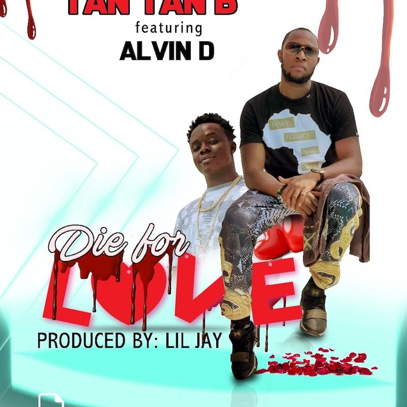 "Tantan B's ""Die For Love"" cover art featuring Alvin D."