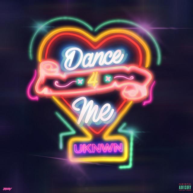 "UKNWN's ""Dance 4 Me"" song cover art."
