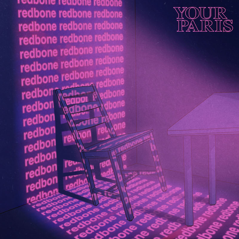 """Your Paris' """"Redbone"""" (Childish Gambino cover) cover art."""