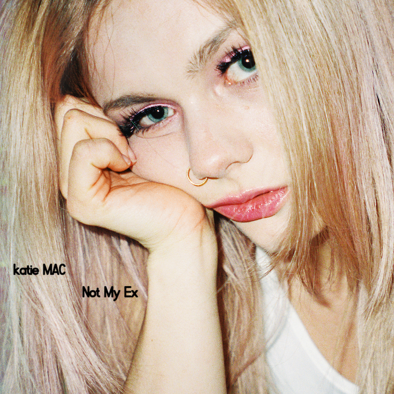 """katie MAC's """"Not My Ex"""" song cover art."""