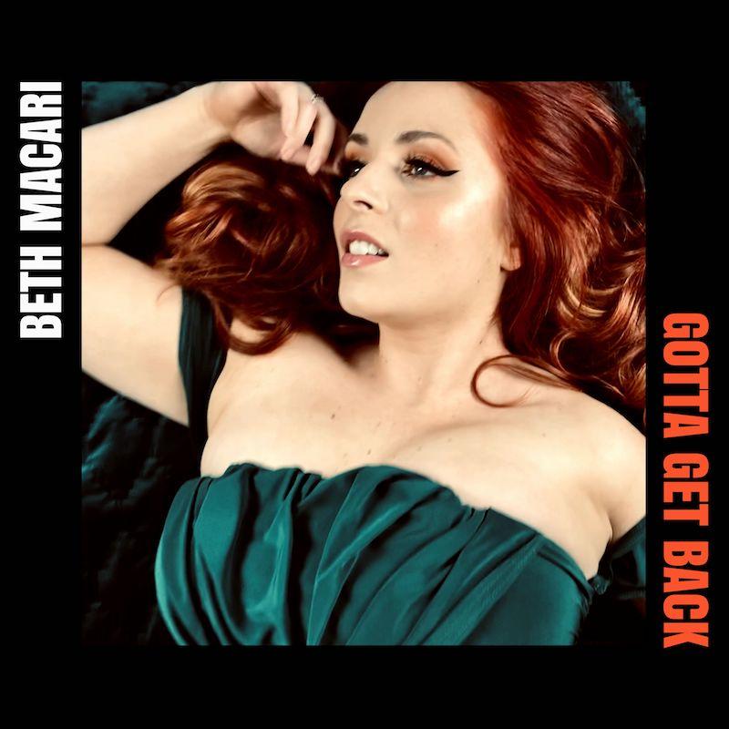"Beth Macari - ""Gotta Get Back"" song cover art"