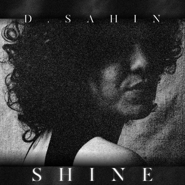 "D.$ahin - ""Shine"" song cover art"