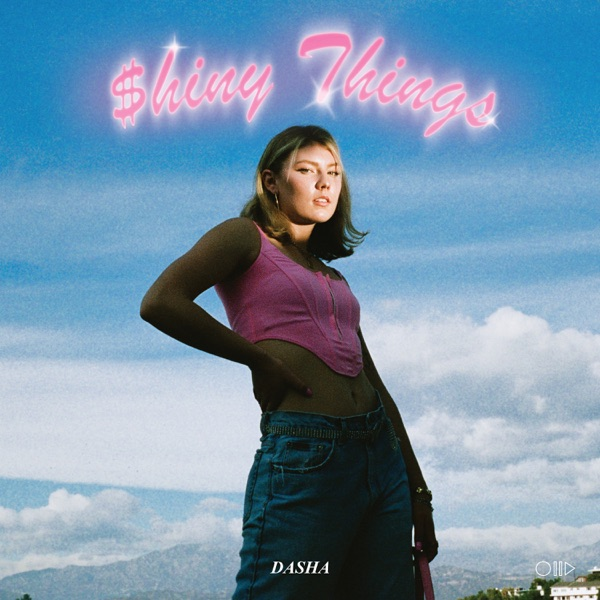 "Dasha - ""$hiny Things"" EP cover art"