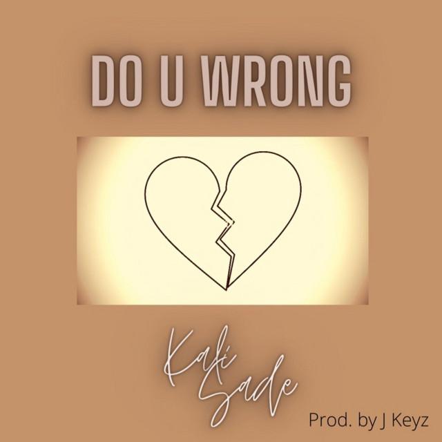 "Kali Sade - ""Do U Wrong"" song cover art"