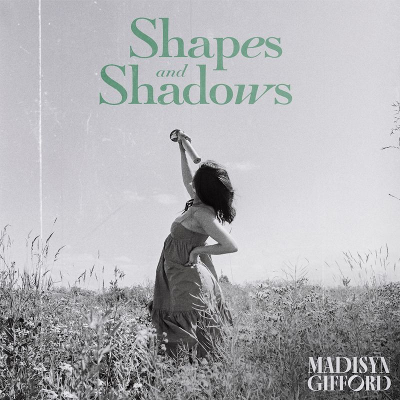 "Madisyn Gifford - ""Shapes and Shadows"" song cover art"