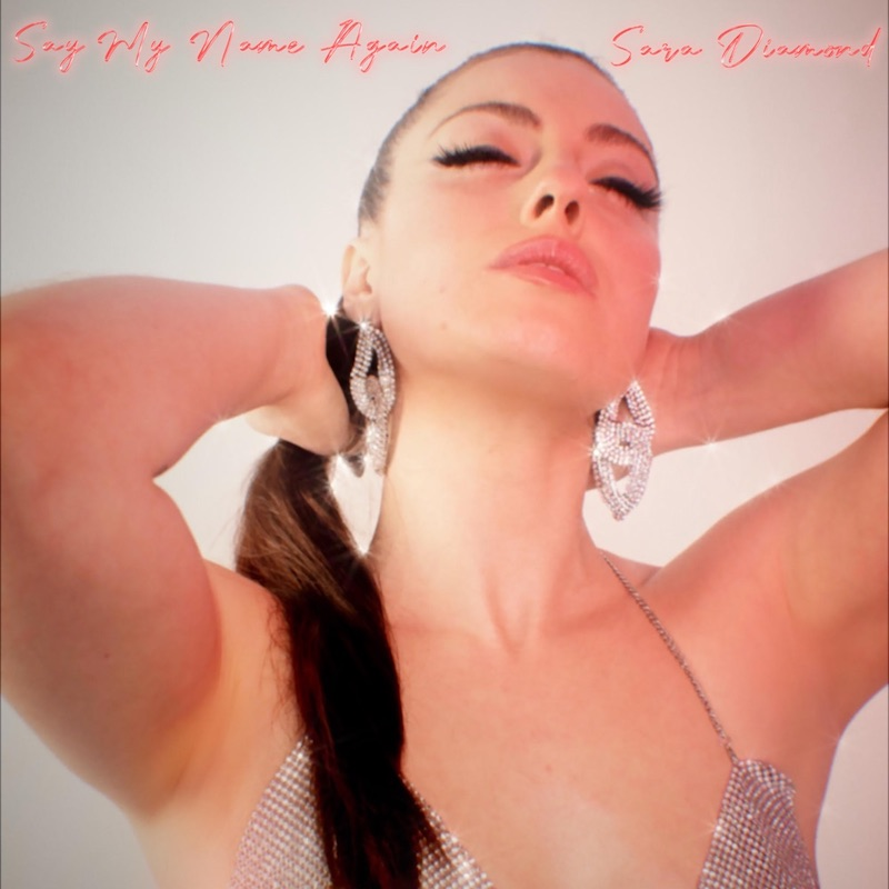 "Sara Diamond - ""Say My Name Again"" song cover art"
