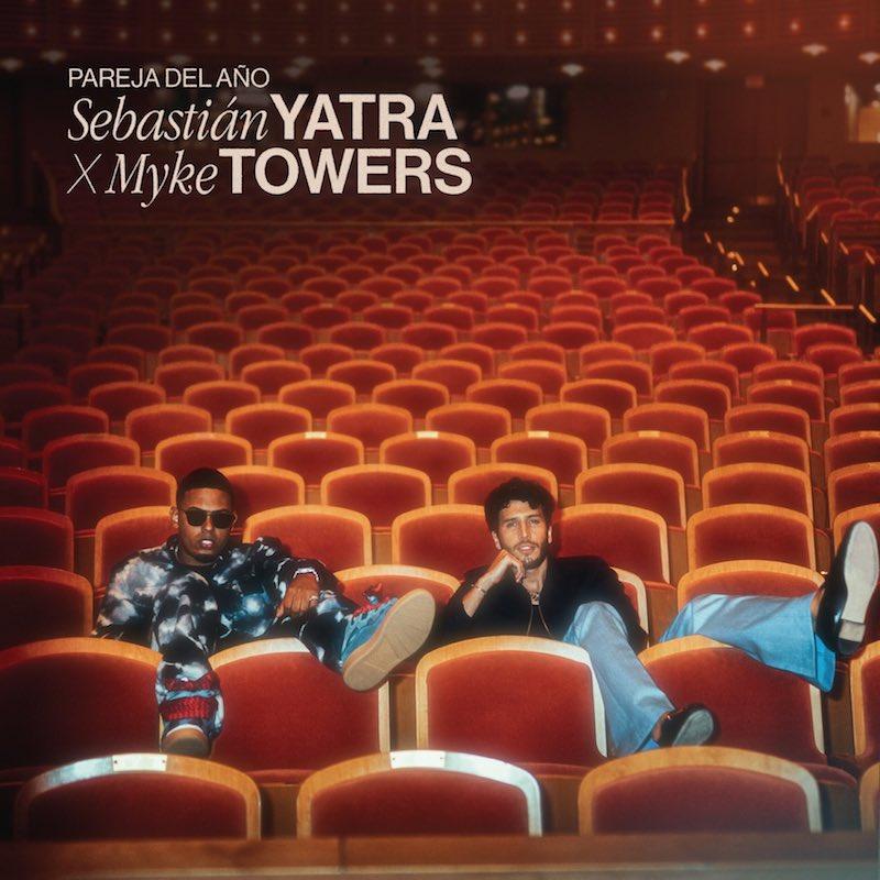 "Sebastián Yatra x Myke Towers - ""Pareja del Año"" song cover art"
