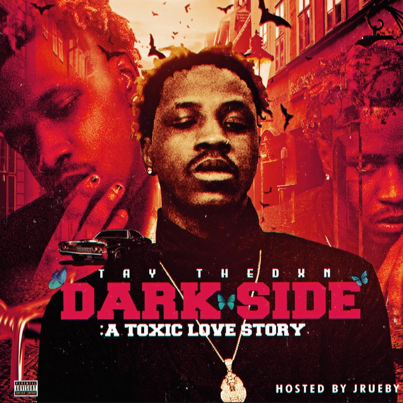 Taythedxn - Dark Side -A Toxic Love StoryEP cover art