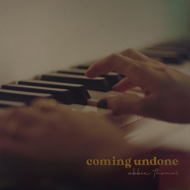 """Abbie Thomas - """"Coming Undone"""" song cover art"""