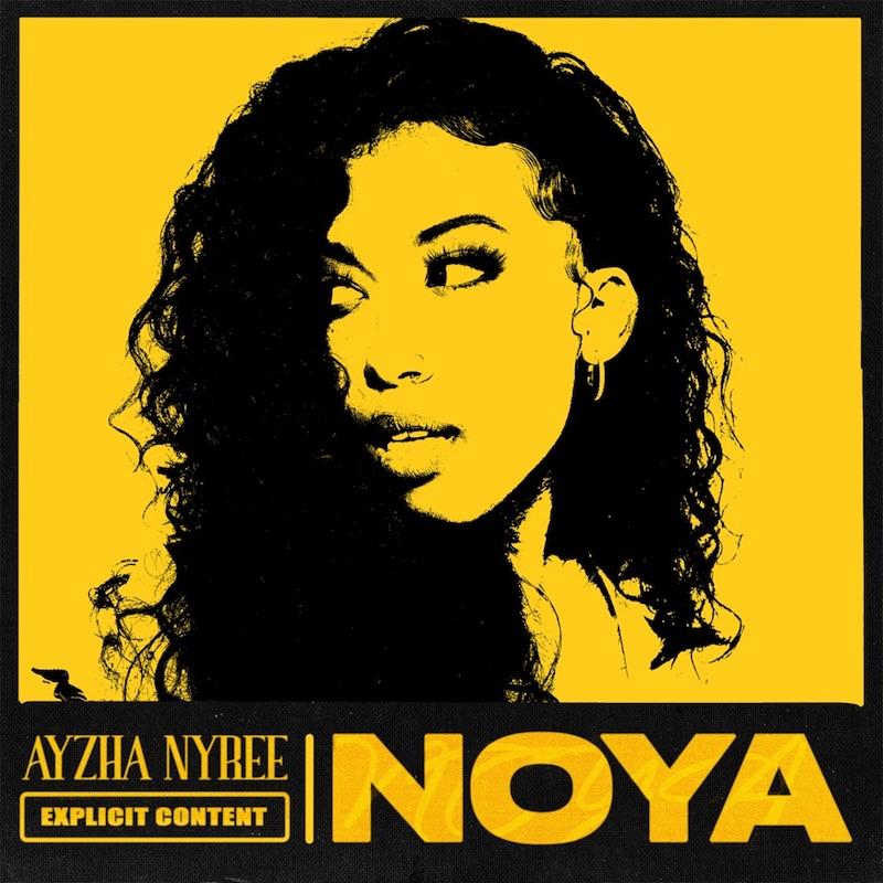 "Ayzha Nyree - ""Noya"" song cover art"
