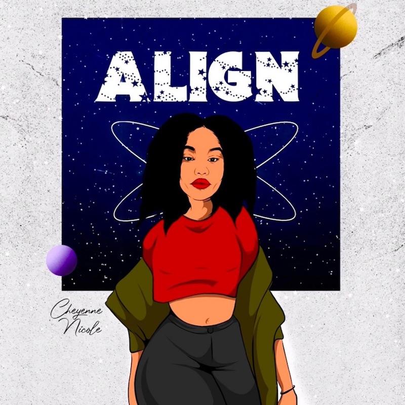 "Cheyenne Nicole - ""Align"" song cover art"