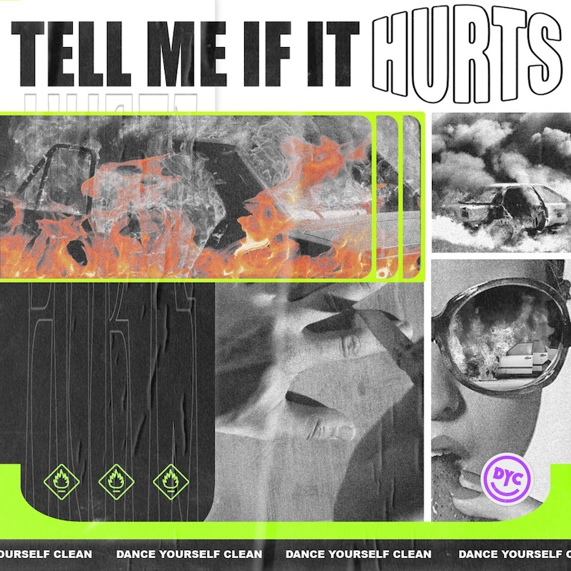 """Dance Yourself Clean - """"Tell Me If It Hurts"""" song cover art"""