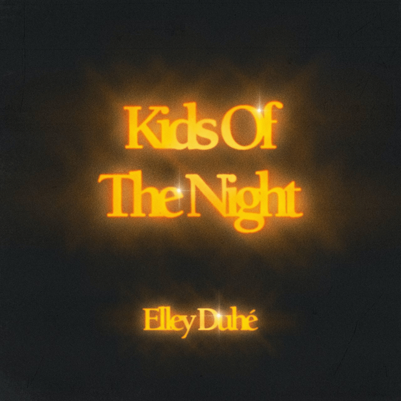 """Elley Duhé - """"Kids of the Night"""" song cover art"""