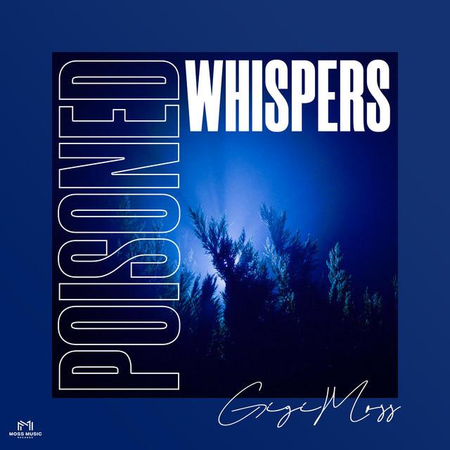 """Gigi Moss - """"Poisoned Whispers"""" song cover art"""