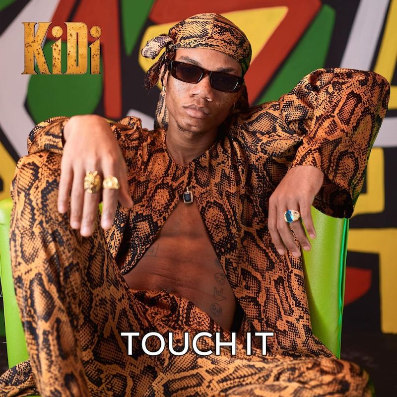 """KiDi - """"Touch It"""" song cover art"""