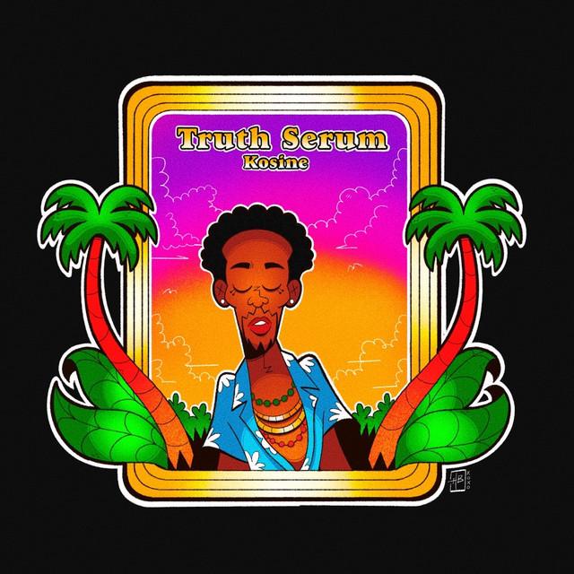 """Kosine - """"Truth Serum"""" album cover art"""