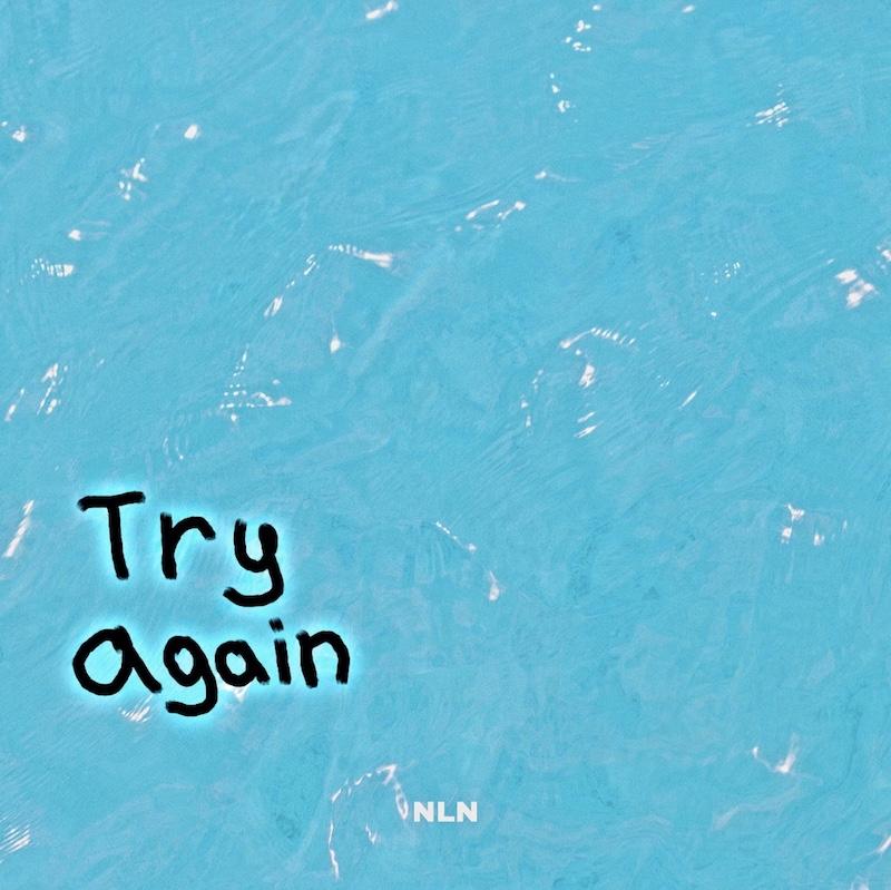 NLN - Try Again song cover art