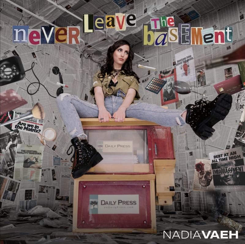 """Nadia Vaeh - """"Never Leave the Basement"""" song cover art"""