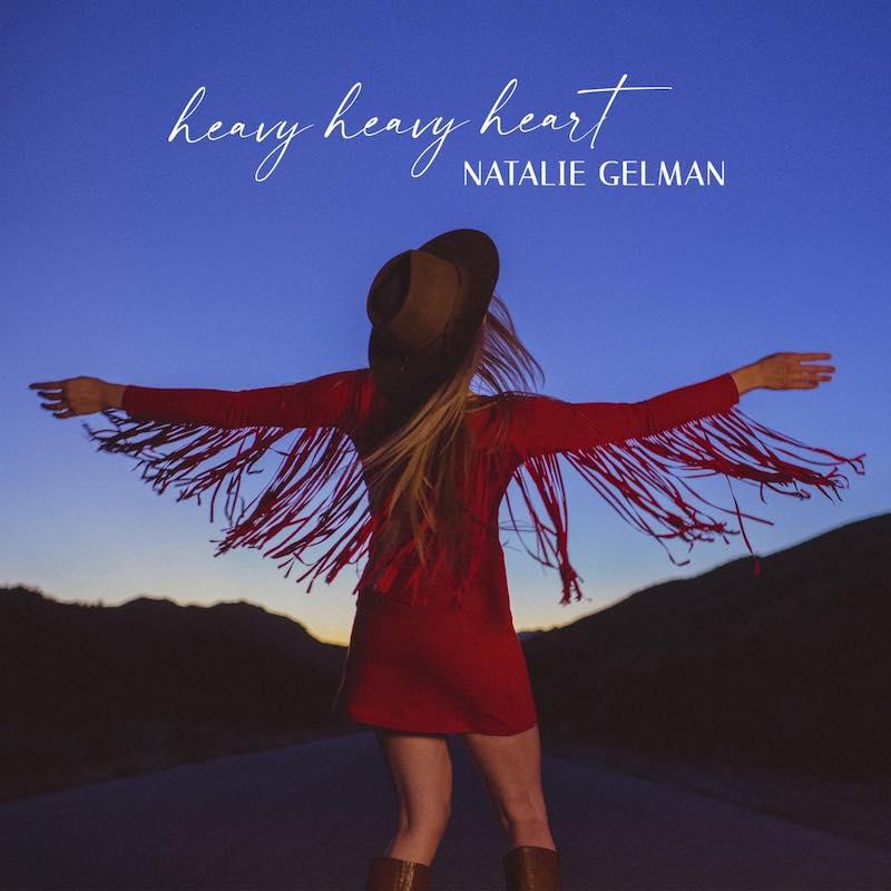 Natalie Gelman - Heavy Heavy Heart song cover art