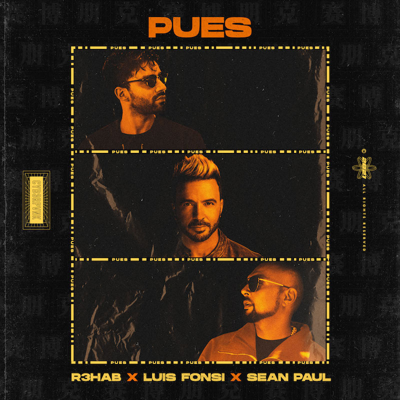 R3HAB, Luis Fonsi, and Sean Paul - Pues song cover art