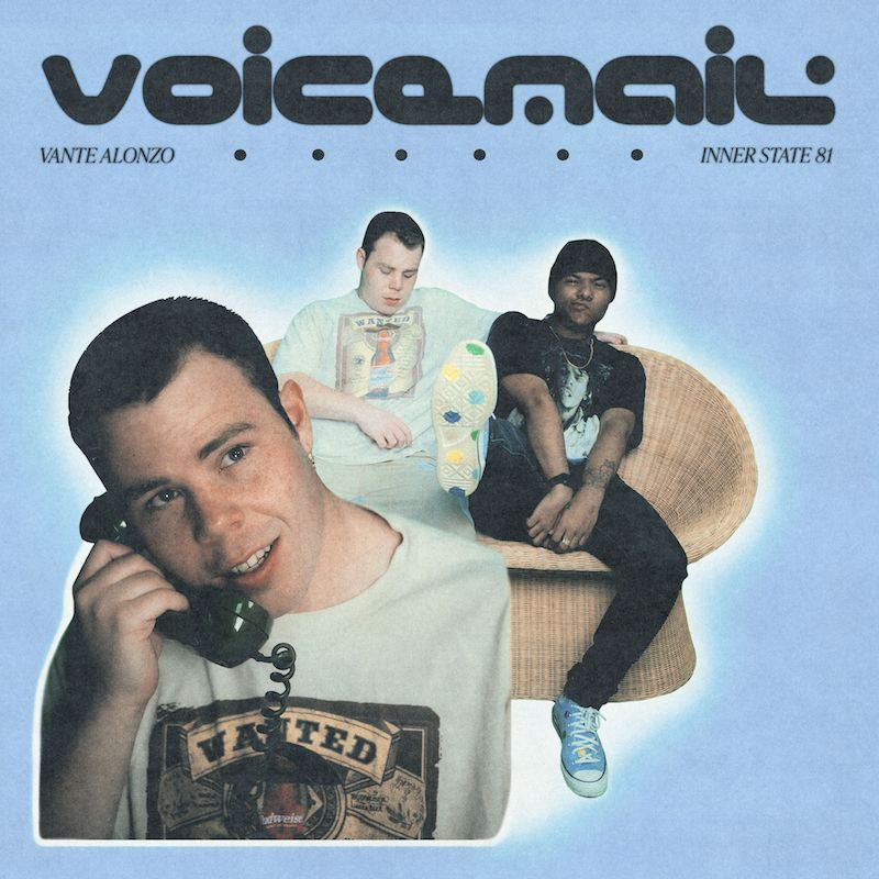 """Vante Alonzo & Inner State 81 - """"Voicemail"""" song cover art"""