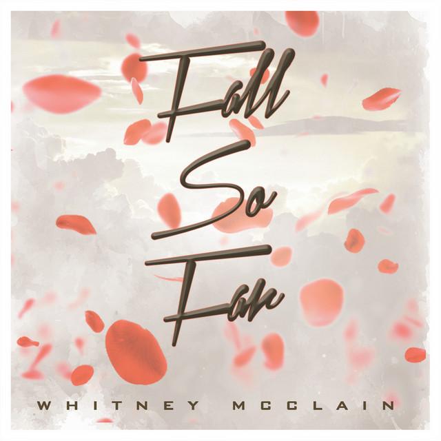 "Whitney McClain - ""Fall so Far (Focus Track Edit)"" song cover art"