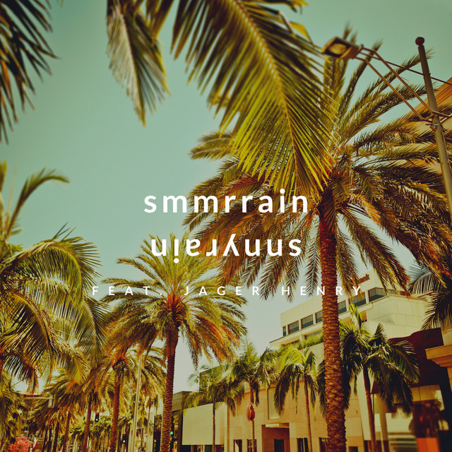 """snnyrain - """"Smmrrain"""" song cover art"""