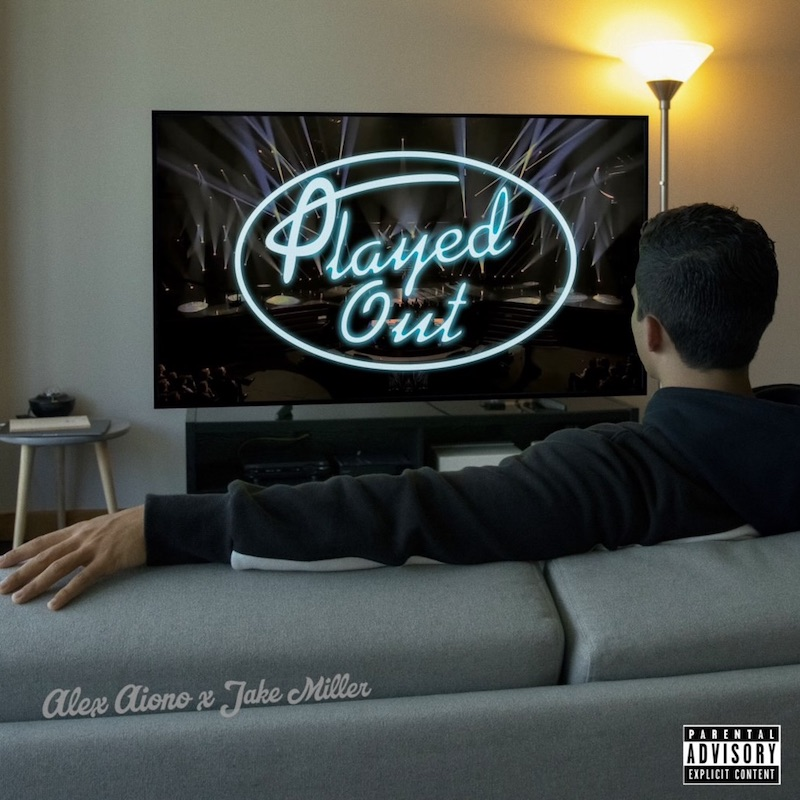 """Alex Aiono - """"Played Out"""" song cover art"""