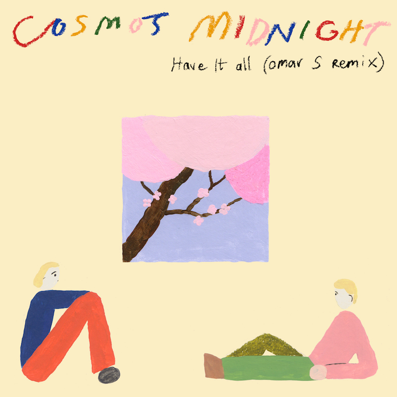 """Cosmo's Midnight - """"Have It All"""" song [Omar S Remix] cover art"""