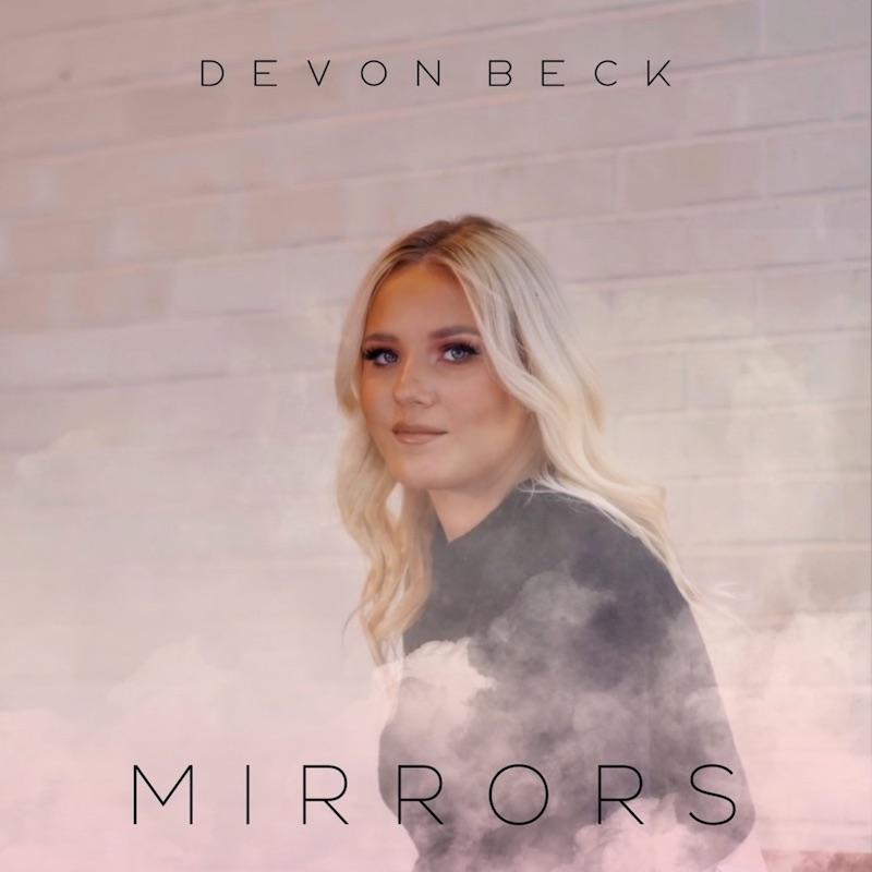 "Devon Beck - ""Mirrors"" song cover art"
