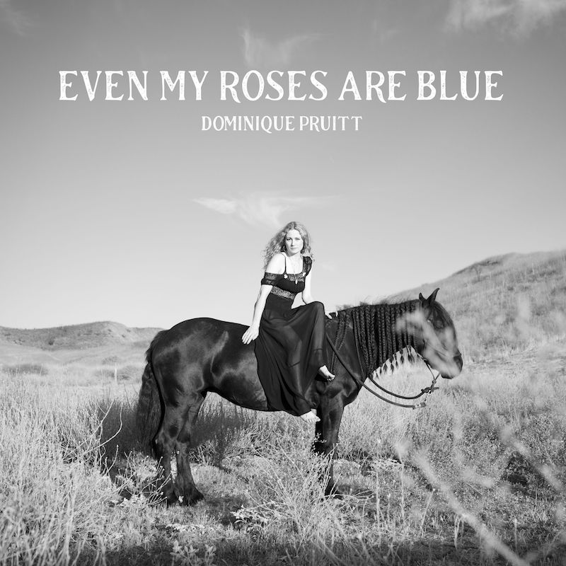 """Dominique Pruitt - """"Even My Roses Are Blue"""" song cover art"""