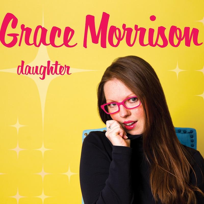 """Grace Morrison - """"Daughter"""" song cover art"""