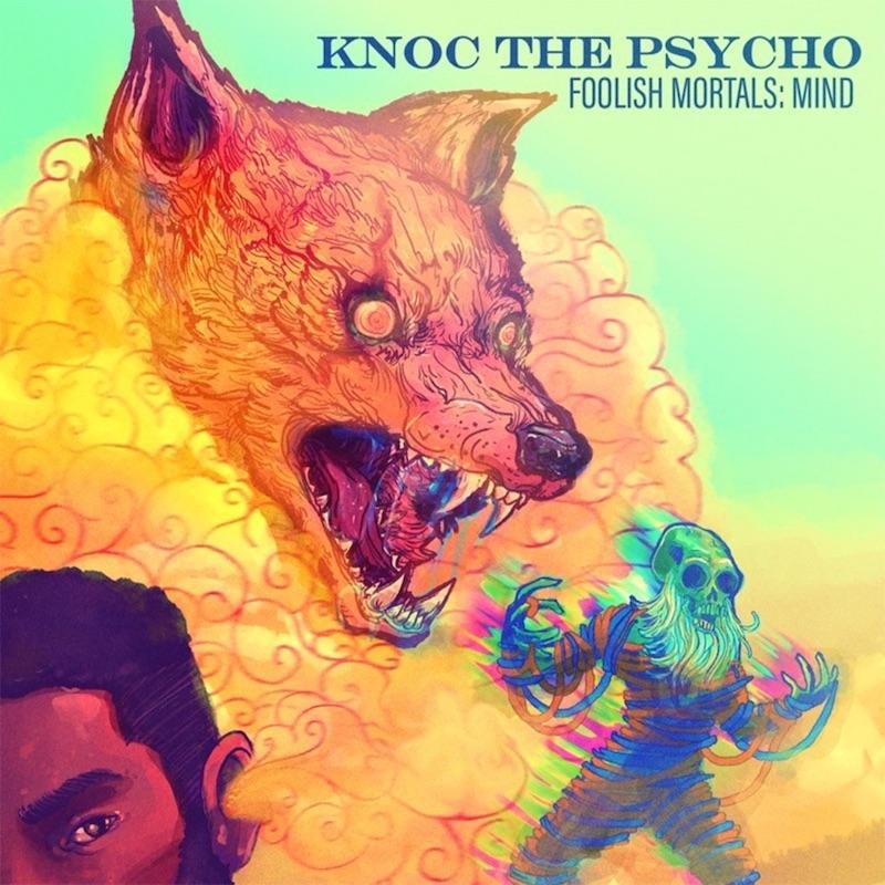 Knoc The Psycho - Foolish Mortals: Mind EP cover art