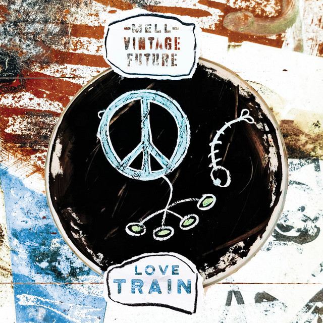 """Mell & Vintage Future - """"Love Train"""" song cover art"""