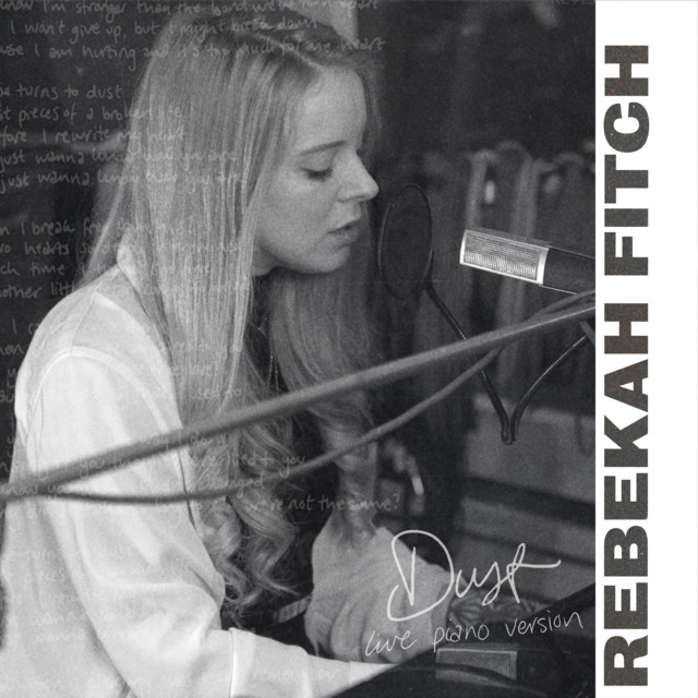 """Rebekah Fitch – """"Dust (Live Piano Version)"""" song cover art"""