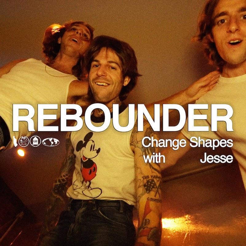 "Rebounder - ""Change Shapes"" song cover art"