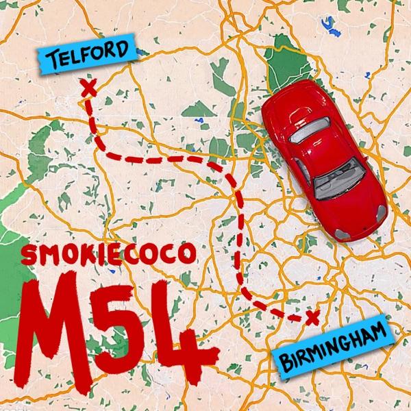 "Smokiecoco - ""M54 (Telf to Birmingham)"" song cover art"