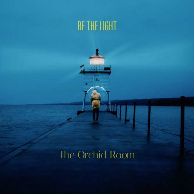 """The Orchid Room - """"Be the Light"""" song cover art"""