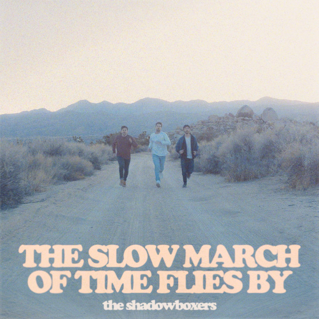 """The Shadowboxers - """"The Slow March of Time Flies By"""" album cover art"""