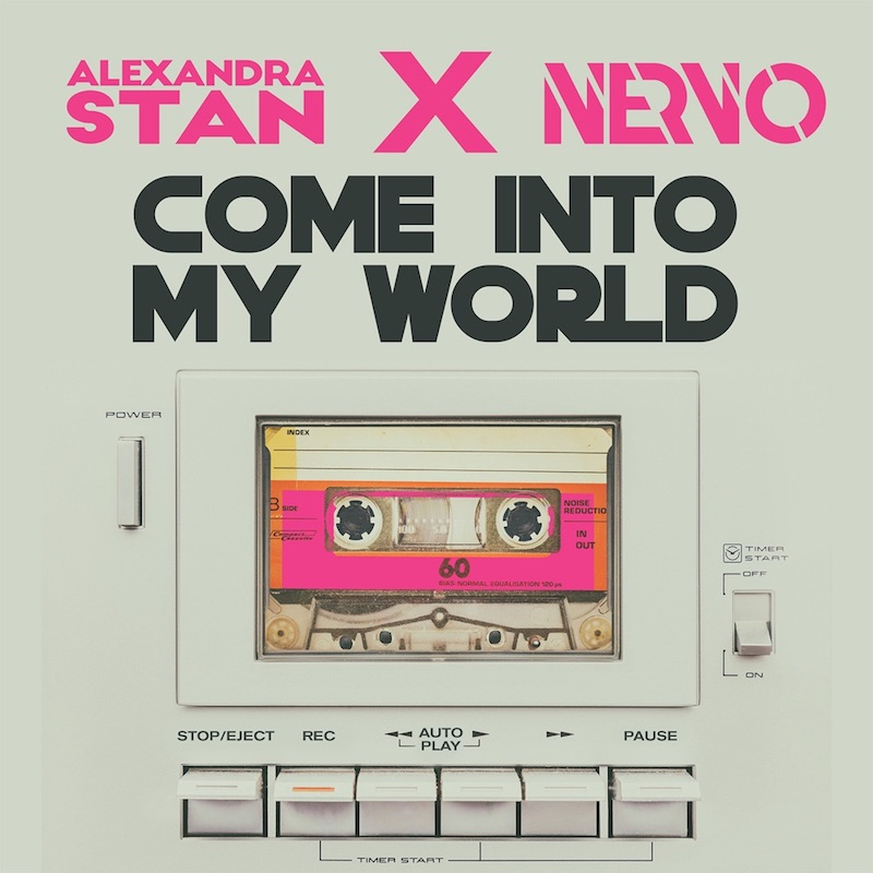 """Alexandra Stan and NERVO - """"Come Into My World"""" song cover art"""