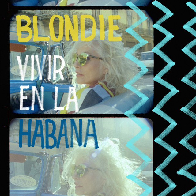 """Blondie - """"Tide Is High - Live from Havana, 2019"""" EP cover art"""