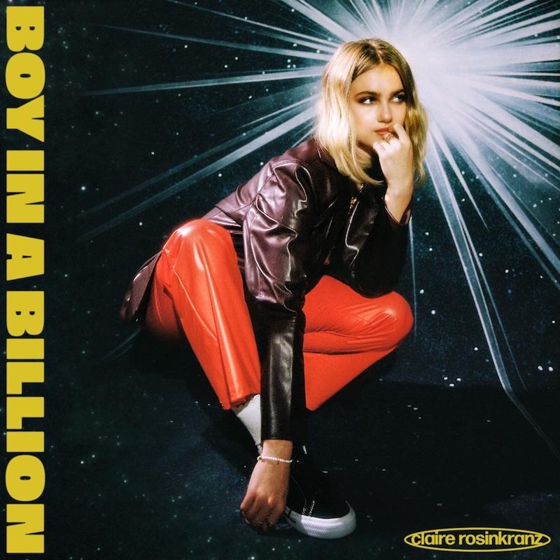 "Claire Rosinkranz - ""Boy In A Billion"" song cover art"